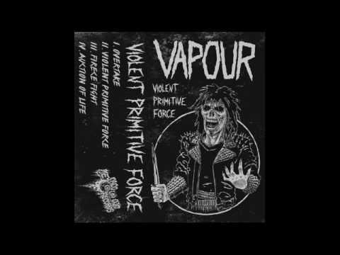 Vapour (Finland) - Violent Primitive Force (Demo) 2015