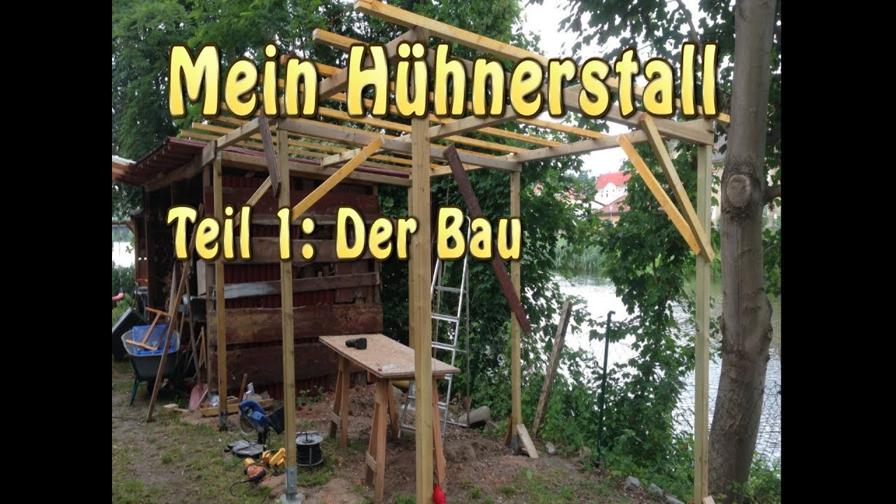 mein h hnerstall teil 1 der bau youtube. Black Bedroom Furniture Sets. Home Design Ideas