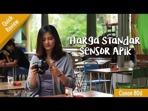 Quick Review Canon 80d - Harga Standar, Sensor Apik !!!