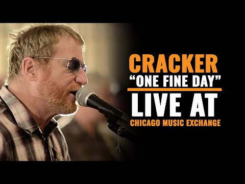 Chicago Music Exchange Presents - Cracker - One Fine Day (live)