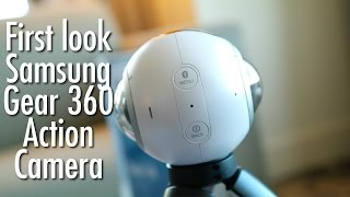 Samsung Gear 360 first look: 360 degree action camera