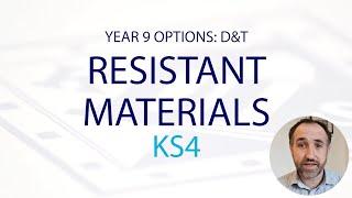 D&T RESISTANT MATERIALS KS4