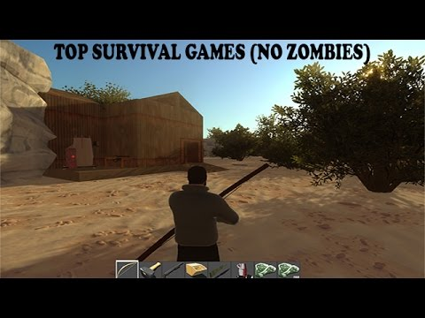 Top  Survival Games  (No Zombies)