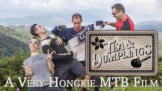 Tea & Dumplings - Mountain Bike Film x FPV Drone x Hong Kong