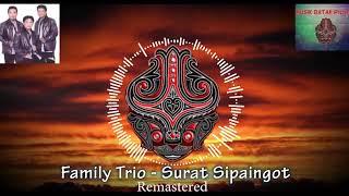 SURAT SI PAINGOT, Cip : VANDER SITINJAK, By FAMILY TRIO