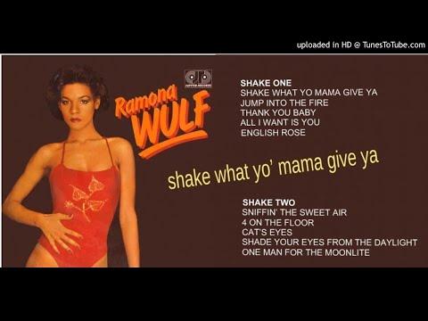 Ramona Wulf: Shake What Yo Mama Give Ya [Full Album + Bonus] (1980)