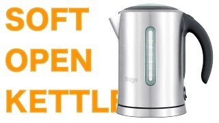 Sage by Heston Blumenthal Soft Open Kettle  (Gorgeous but expensive kettle!) ⭐️⭐️⭐️⭐️⭐️