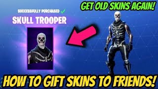 *NEW* GIFT SKINS TO FRIENDS in FORTNITE BATTLE ROYALE!