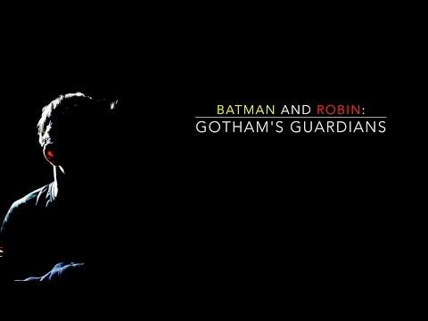 Batman & Robin: Gotham's Guardians (Fan Film)