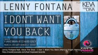 Lenny Fontana feat. Keva The Diva - I Don´t You Back (Marcus Knight Remix)