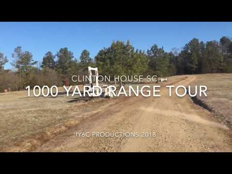 Clinton House 1000 Yard Range Tour