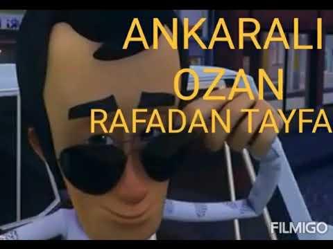Ankaralı Ozan (RAFADAN TAYFA)2020 Official.RAFADA TAYFA