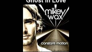 Watch Mikey Wax Ghost In Love video
