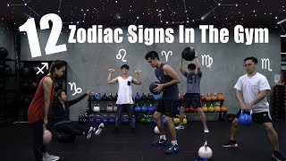 12 Zodiac Signs In The Gym