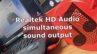 HowTo: Realtek HD Audio simultaneous sound output on a notebook