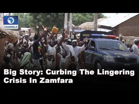 Curbing The Lingering Crisis In Zamfara |Big Story|