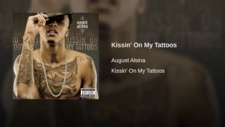 kissin on my tattoos