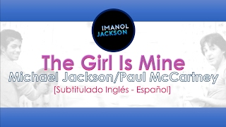 The Girl Is Mine - Michael Jackson / Paul McCartney  [Subtitulado Inglés - Español]