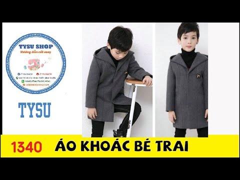 Hướng Dẫn Cắt May TysuShop Số 1340: Áo Khoác Bé Trai