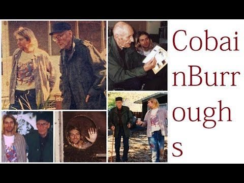 Kurt Cobain's Admiration of William Burroughs