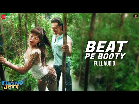 Beat Pe Booty - Full Audio | A Flying Jatt...