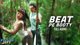 Beat Pe Booty - Full Audio | A Flying Jatt | Tiger S, Jacqueline F | Sachin, Jigar, Vayu & Kanika K