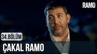 Çakal Ramo | Ramo 34.Bölüm