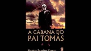 Baixar A cabana do Pai Tomás - parte 3