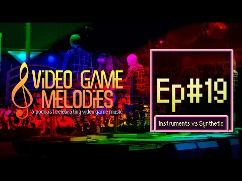 8 Video Game Melodies - Episode 19 - Instruments vs Synthetic