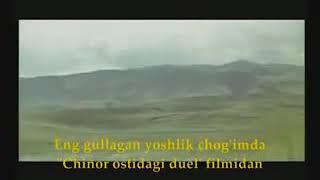 Eng Gullagan Yoshlik Chog Imda Chinor Ostidagi Duel Filmidan
