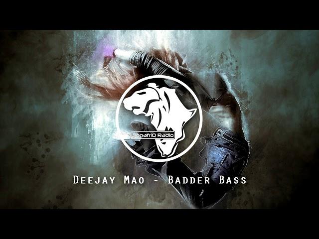 Deejay Mao - Badder Bass