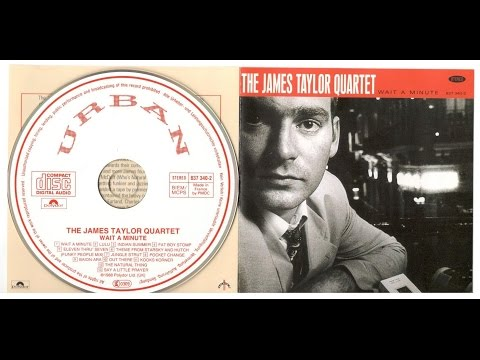 James Taylor Quartet -- Wait a Minute