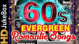 60's Evergreen Romantic Songs | Old Hindi Love Songs Jukebox | Classic Hindi Songs