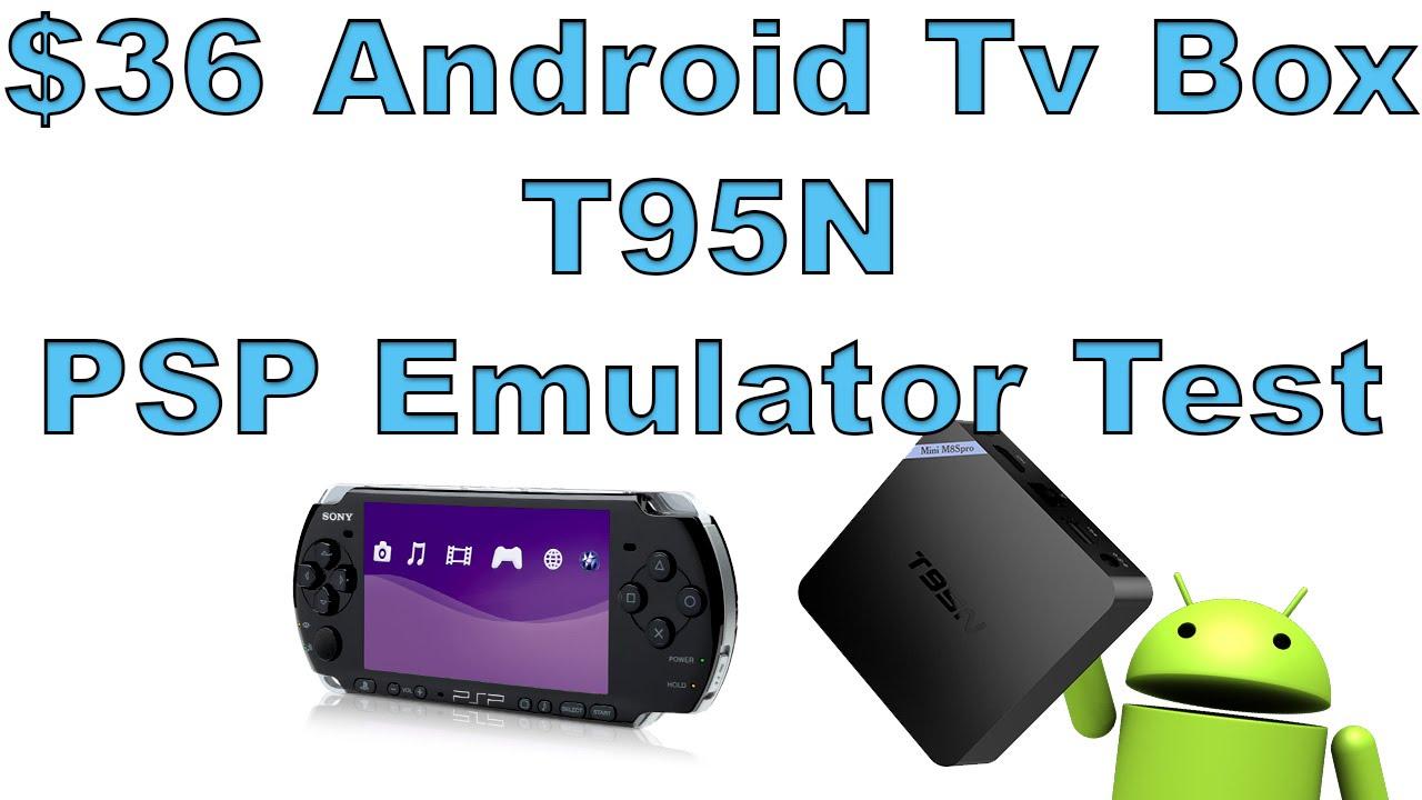 $36 Android Tv Box T95N PSP Emulator Test