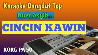 Karaoke Cincin Kawin Dangdut Duet Asyik.mp3