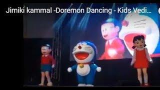 Jimiki kammal -Doremon Dancing - Kids Vedio dancing