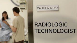 Career Profile - Radiologic Technologist