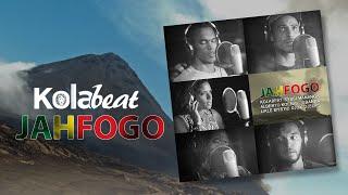 JAHFOGO - Kolabeat ft. Djox, Alberto Koenig, Sissy Mananga, EBanda, Likle Mystic and DjElvis