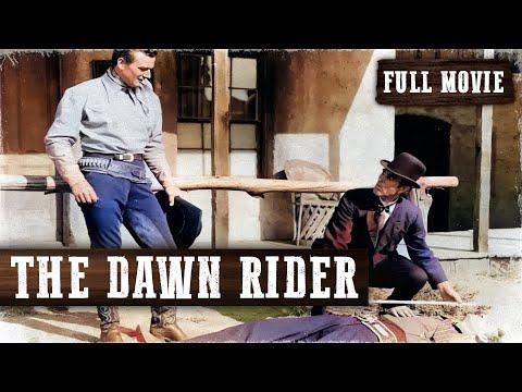 THE DAWN RIDER | John Wayne | Full Length Western Movie | English | HD | 720p