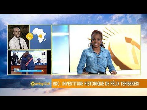 New dawn in DRC, Felix Tshisekedi is president [The Morning Call]