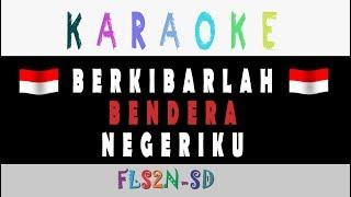 Karaoke - Berkibarlah Bendera Negeriku _ Gombloh