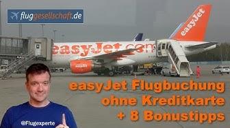 easyJet Flug buchen ohne Kreditkarte - Tutorial mit Fluggesellschaft.de