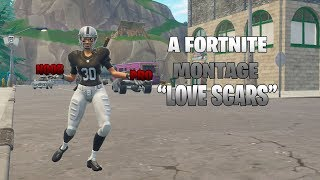 "A FORTNITE MONTAGE ""Love Scars"""