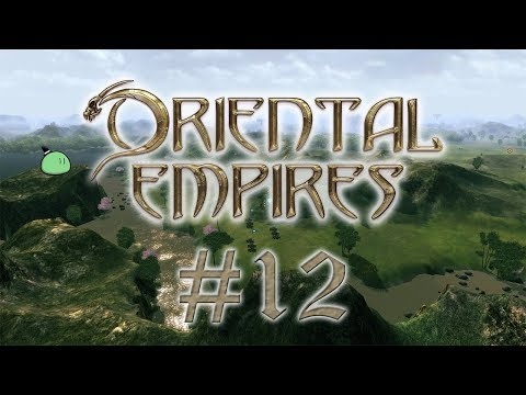 Oriental Empires | #12 - Cleaning Up Rebellion |