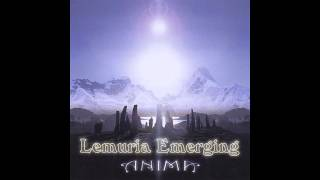 Anima. This is from the ''Lemuria Emerging'' album I do not own the...