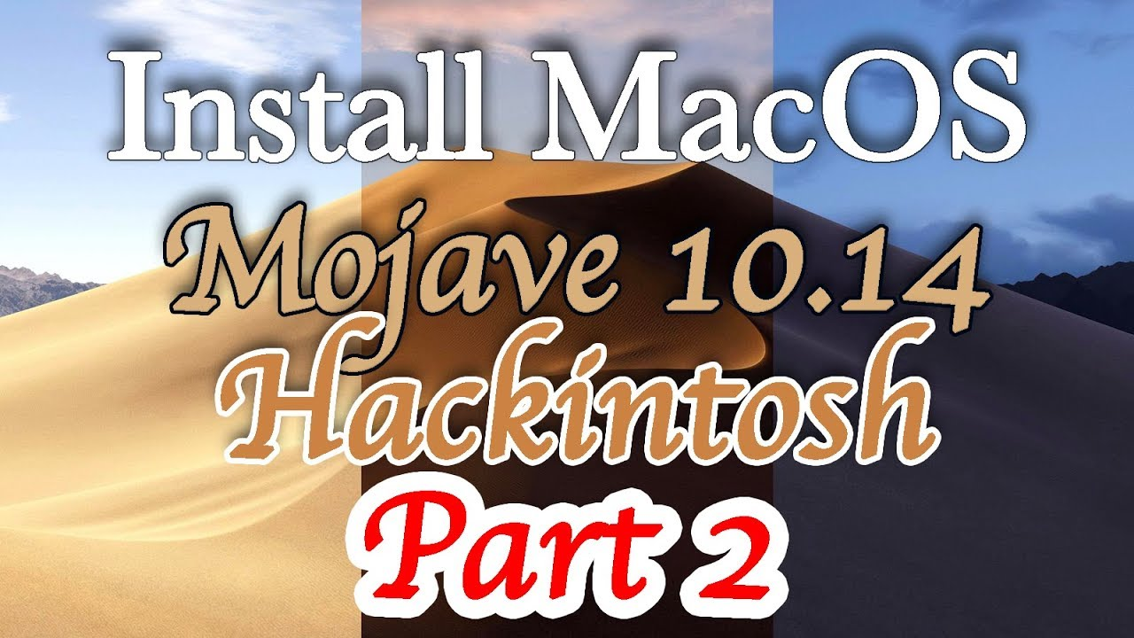 Install MacOS Mojave Hackintosh | Setting Up Clover Configurator | Step by  Step | Part 2