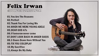 Download Mp3 Felix Irwan Cover English songs Felix Irwan cover full album 2020 Best songs of Felix Irwan