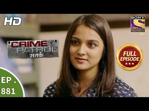Crime Patrol - Ep 881 - Full Episode - 24th December, 2017