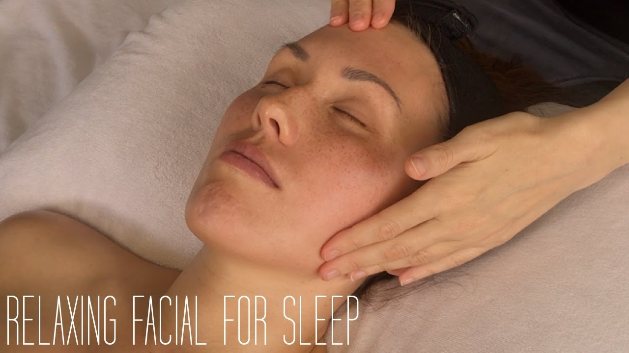 Relaxing Facial With Music For Sleep And Insomnia Youtube