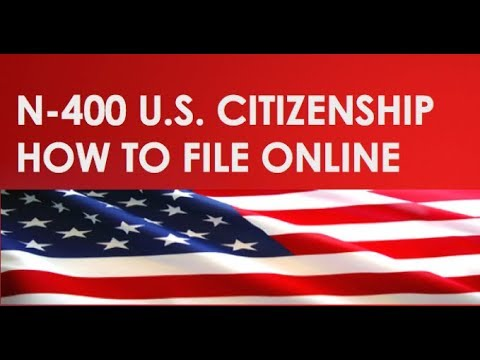 N-400 HOW TO FILE ONLINE